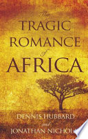 The Tragic Romance of Africa