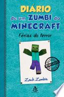 Di Rio De Um Zumbi Do Minecraft F Rias Do Terror
