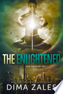 Ebook The Enlightened (Mind Dimensions Book 3) Epub Dima Zales,Anna Zaires Apps Read Mobile