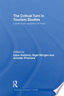 The Critical Turn in Tourism Studies