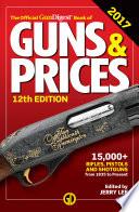 Official Gun Digest Book of Guns   Prices 2017