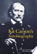 Kit Carson s Autobiography