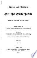 Stories and lessons on the catechism with the first class girls of Forley