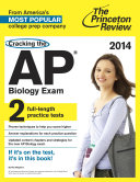 Cracking the AP Biology Exam  2014 Edition