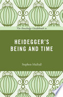 The Routledge Guidebook to Heidegger s Being and Time