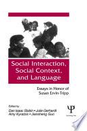 Social interaction  Social Context  and Language