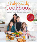 The Paleo Kids Cookbook