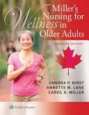 Miller S Nursing For Wellness In Older Adults