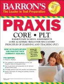 Barron s Praxis Core P  L  T