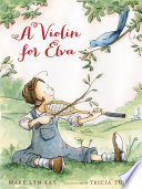 A Violin for Elva That She Can Make Beautiful Music But