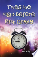 T'was the Night Before Fifth Grade