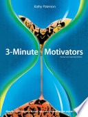 3 Minute Motivators  Revised and Expanded Edition