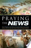 Praying the News