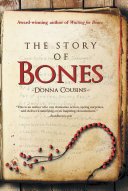 The Story of Bones Story Of Bones Traces A Remarkable Boys Journey