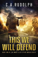 This We Will Defend