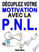 D  cuplez votre motivation avec la PNL