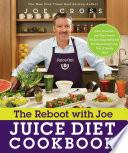The Reboot with Joe Juice Diet Cookbook