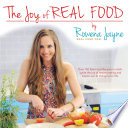 THE JOY OF REAL FOOD