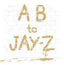 A B to Jay Z Book PDF