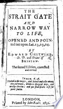 download ebook the strait gate and narrow way to life, opened and pointed out upon luk. 13, 23, 24 ... the second edition, corrected and revised pdf epub