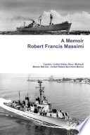 A Memoir - Robert Francis Massimi