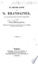 La leǵende latine de S. Brandaines