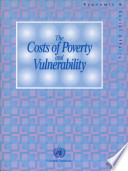 The Costs of Poverty and Vulnerability
