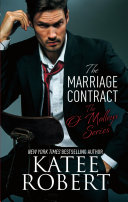 The Marriage Contract : begins a smoking hot new...