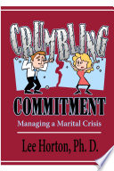 Crumbling Commitment  Managing a Marital Crisis