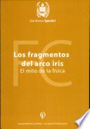 Los Fragmentos Del Arco Iris