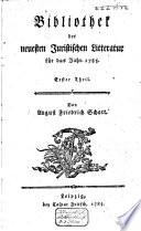 Bibliothek der neuesten juristischen Litteratur f  r das Jahr