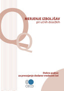 Measuring Improvements in Learning Outcomes Best Practices to Assess the Value-Added of Schools (Slovenian version)