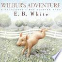 Wilbur s Adventure