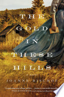 Book The Gold in These Hills