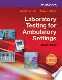 Workbook for Laboratory Testing for Ambulatory Settings