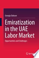 Emiratization in the UAE Labor Market