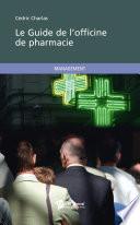 Le Guide de l officine de pharmacie