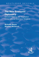 download ebook the new economic diplomacy: decision making and negotiation in international economic relations pdf epub