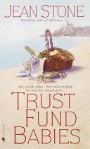 Trust Fund Babies Book