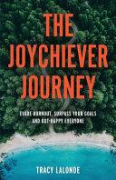 The Joychiever Journey