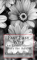Fast Easy Wife