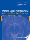 Changing Aspects in Stroke Surgery  Aneurysms  Dissection  Moyamoya angiopathy and EC IC Bypass