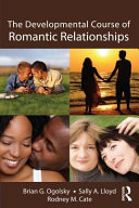The Developmental Course Of Romantic Relationships