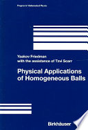 Physical Applications of Homogeneous Balls Phenomena In Different Branches Of Physics In Particular