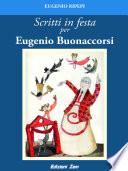 Scritti in festa per Eugenio Buonaccorsi