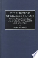 The Albatross of Decisive Victory