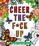 Cheer the F ck Up