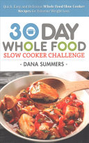 30 Day Whole Food Slow Cooker Challenge