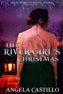 The River Girl's Christmas