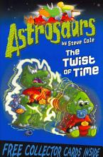 Astrosaurs: The Twist Of Time [Book]